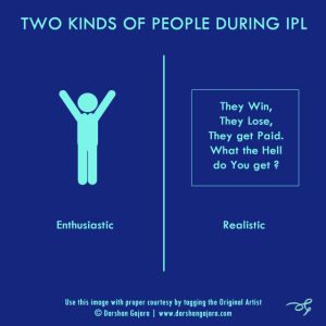 Two Kinds of People During IPL (Poster 8)