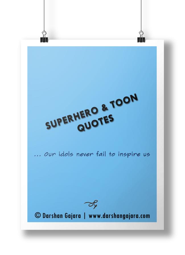 Superhero & Toon Quotes