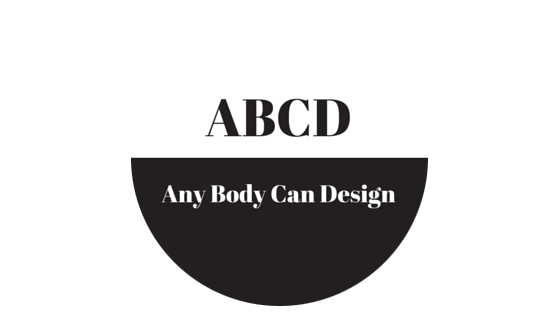 ABCD: Any Body Can Design
