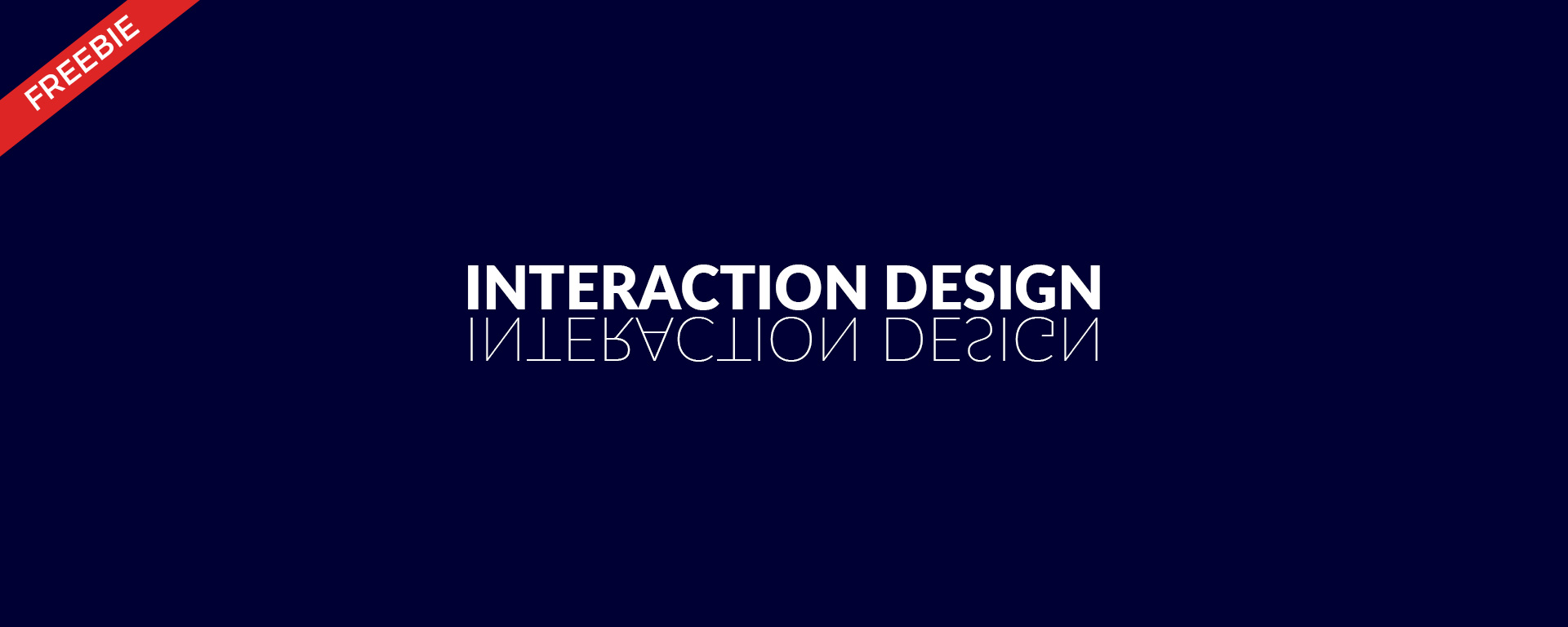 Interaction Design FREEBIES