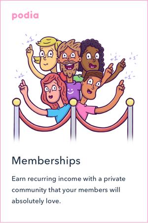 Podia – Memberships